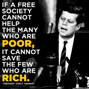 John Kennedy Quote The Goal...