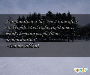 Immigration is the No. 2 issue after civil right s. Civil rights right ...