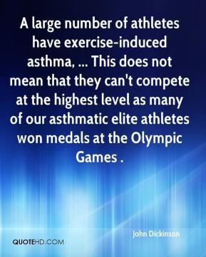 ... elite athletes won medals at the Olympic Games . - John Dickinson