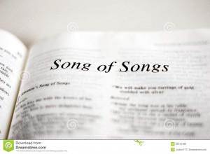 Book of Song of Songs, one of the 66 books in the Bible, book of love ...