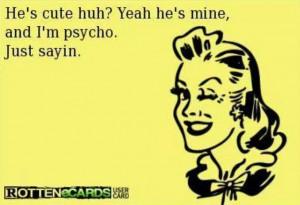 Just a lil crazy... not psycho, lol