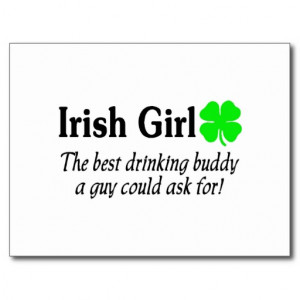 Irish Girl The Best Drinking Buddy A Guy Could Ask Postcard