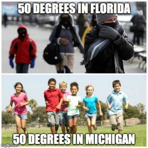 50 Degrees In Florida vs 50 Degrees In Michigan