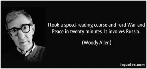 took a speed-reading course and read War and Peace in twenty minutes ...