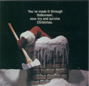 axe, chimney, christmas, halloween, horror movies, santa, silent night ...