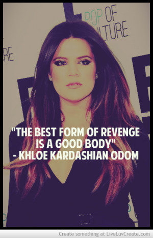 Inspiration Quote Khloekardashian
