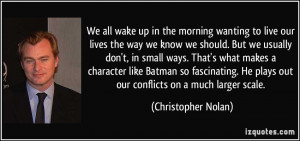 We all wake up in the morning wanting to live our lives the way we ...