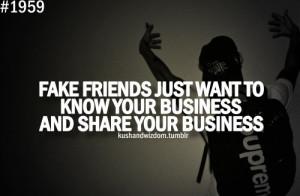 business, fake, friends, kushandwizdom, life, quote, share, truth ...