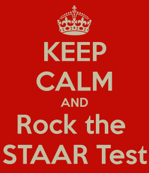 KEEP CALM AND Rock the STAAR Test