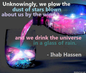 We Drink the Universe