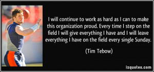 will continue to work as hard as I can to make this organization ...