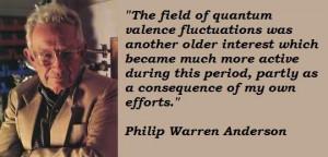 Philip warren anderson famous quotes 3
