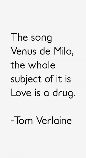 Tom Verlaine Quotes & Sayings