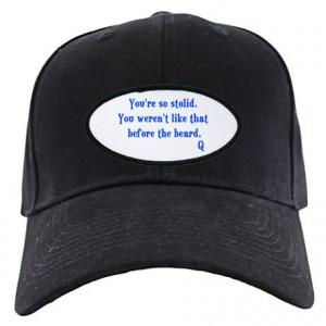 Beard Gifts > Beard Hats & Caps > Star Trek Q Quote Black Cap