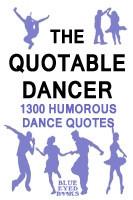 Quotable Dancer dance quotes book