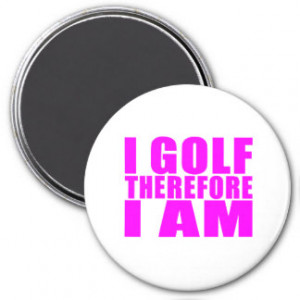 Funny Golf Quotes Custom Magnets, Funny Golf Quotes Magnets
