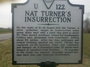 Nat Turner plans a slave revolt in Southampton County, Virginia, the ...