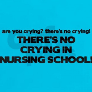 ... co.uk/+theres_no_crying_in_nursing_school_womens_dark_t,300129426 Like