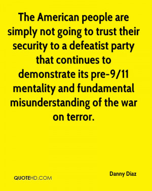 The American people are simply not going to trust their security to a ...