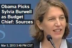 Obama Picks Sylvia Burwell as Budget Chief: Sources