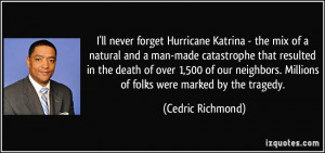ll never forget Hurricane Katrina - the mix of a natural and a man ...