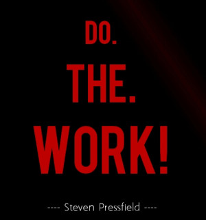 Steven advises us that we must overcome resistance and: