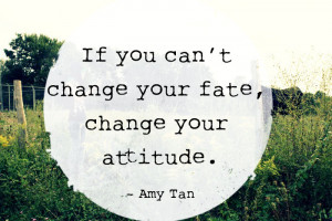 ... change your fate change your attitude life changing quotes and sayings