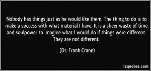 More Dr. Frank Crane Quotes