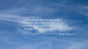 am good but not an angel... quote wallpaper