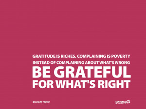 gratitude-is-riches-complaining-is-poverty-instead-of-complaining ...