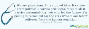 Great quote !! #Doctors #Physicians