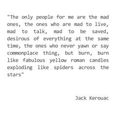 mad ones more jackkerouac robinwilliams kerouac quotes mad mad quote ...