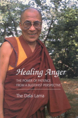 """by marking """"Healing Anger: The Power of Patience from a Buddhist ..."""