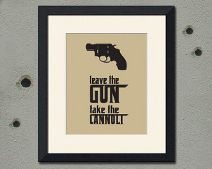 Godfather Inspired Art Print, Cannoli Quote, 8x10 inch on Etsy, $16.00