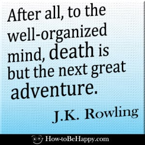 Happy Quotes About Death: 29 Comforting Quotes