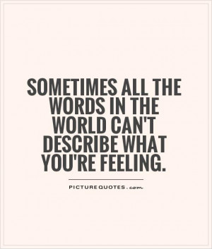 Feelings Quotes World Quotes Words Quotes
