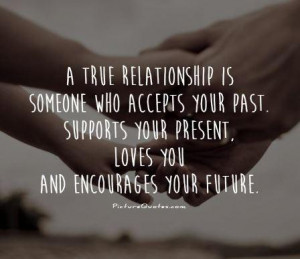Love Support Quotes Supports your present, loves