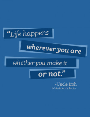 Uncle Iroh Quotes Pride Uncle iroh quote by