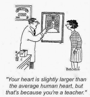 Teachers have big hearts quote