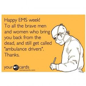 ... or paramedic paramedic two kinds of ems calls funny paramedic sayings