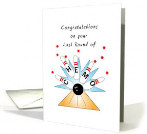 For Cancer Patient Last Round of Chemo Greeting Card-Bowling Strike ...