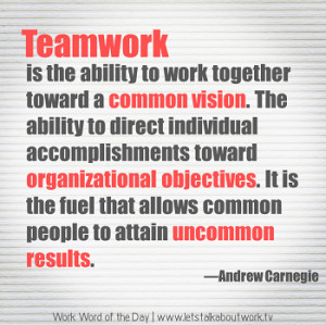 Work Word of the Day 3/6/13 Andrew Carnegie Quote
