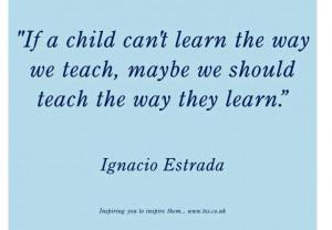 Ignacio Estrada quote on teaching: Good teaching is good teaching ...