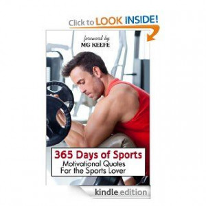 365 Days of Sports: Motivational Quotes for the Sports Lover (365 Days ...