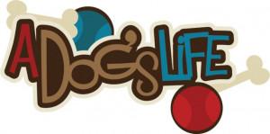 Dog's Life SVG scrapbook title