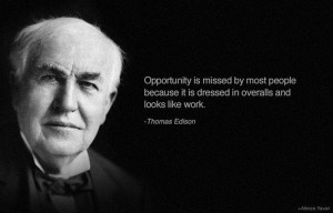 thomas edison quote on work opportunity