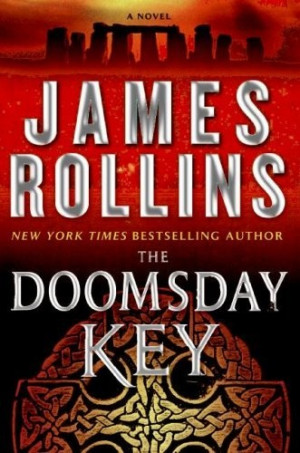 The Doomsday Key (Sigma Force, Book 6) by James Rollins