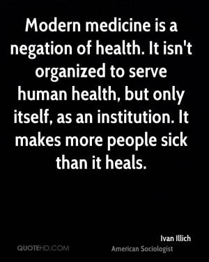 Ivan Illich Medical Quotes