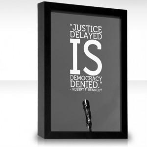 Justice Delayed Is Democracy Denied