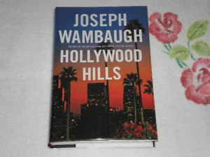 Hollywood Hills by Joseph Wambaugh Signed